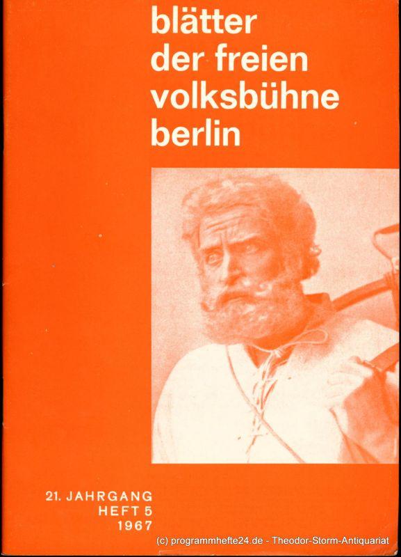 Schulz Günter Blätter der freien Volksbühne Berlin. 21. Jahrgang Heft 5 1967
