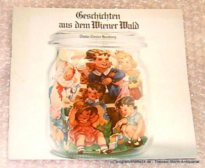 Thalia Theater Hamburg, Intendant Boy Gobert Geschichten aus dem Wiener Wald von Ödön von Horvath. Programmheft Spielzeit 1973/74 Heft 5