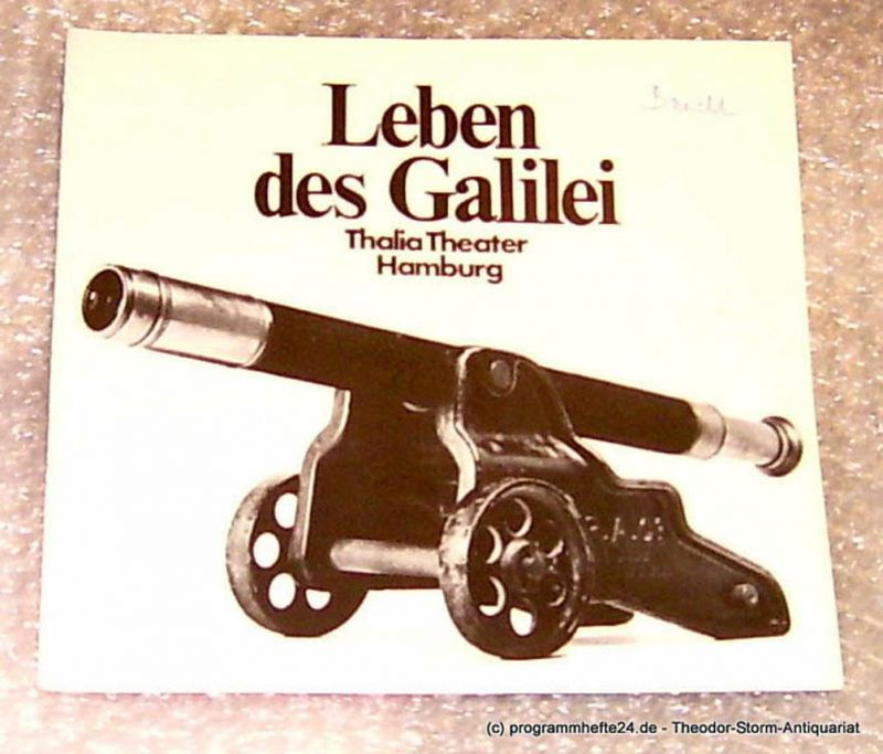 Thalia Theater Hamburg, Intendant Boy Gobert Leben des Galilei. Schauspiel von Bertolt Brecht. Musik von Hans Eisler. Hamburger Erstaufführung. Programmheft Spielzeit 1973/74 Heft 7