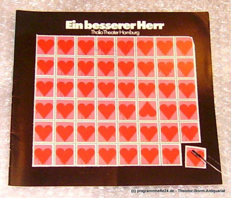 Thalia Theater Hamburg, Intendant Boy Gobert Ein besserer Herr von Walter Hasenclever. Programmheft Spielzeit 1972/73 Heft 5