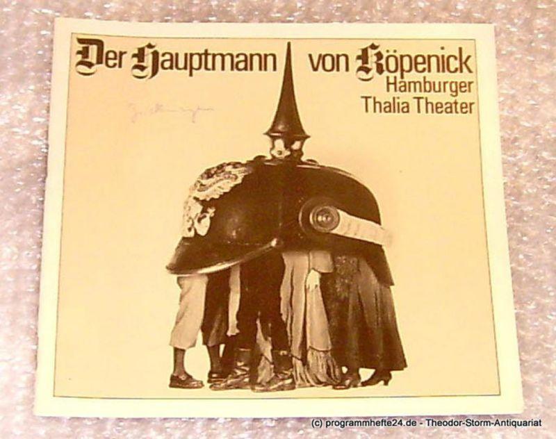 Thalia Theater Hamburg, Intendant Boy Gobert Der Hauptmann von Köpenick. Ein deutsches Märchen von Carl Zuckmayer. Programmheft Spielzeit 1976 / 77