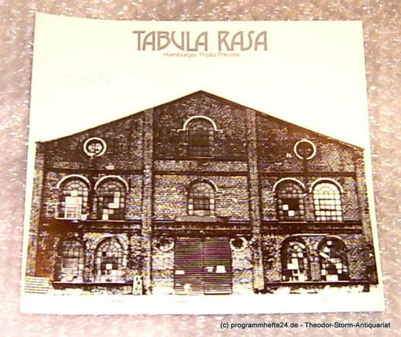 Thalia Theater Hamburg, Intendant Boy Gobert Tabula rasa. Schauspiel von Carl Sternheim. Programmheft Spielzeit 1975/75 Heft 3