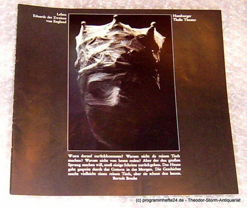 Thalia Theater Hamburg, Intendant Boy Gobert Leben Eduards des Zweiten von England. Historie von Bertolt Brecht nach Marlowe. Premiere 19. April 1975. Programmheft Spielzeit 1974/75 Heft 13