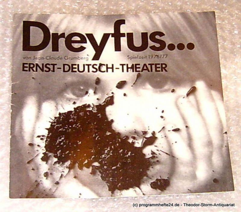 Ernst Deutsch Theater, Direktion Friedrich Schütter Dreyfus ... Von Jean Claude Grumberg. Programmheft Premiere 10. März 1977 Jubiläumsspielzeit 1976/77 Heft 8
