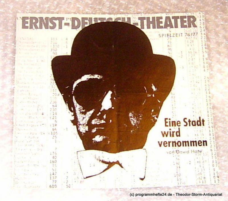 Ernst Deutsch Theater, Direktion Friedrich Schütter Eine Stadt wird vernommen ( Knuckle ) Psycho-Thriller von David Hare. Programmheft Premiere 13. Januar 1977 Spielzeit 1976/77 Heft 6/7