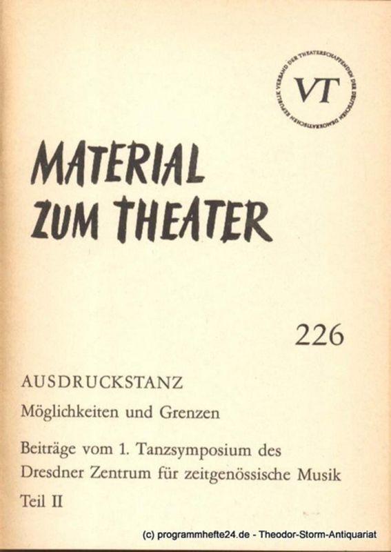 John Hans-Rainer Material zum Theater Nummer 226 Reihe Bühnentanz Heft 21