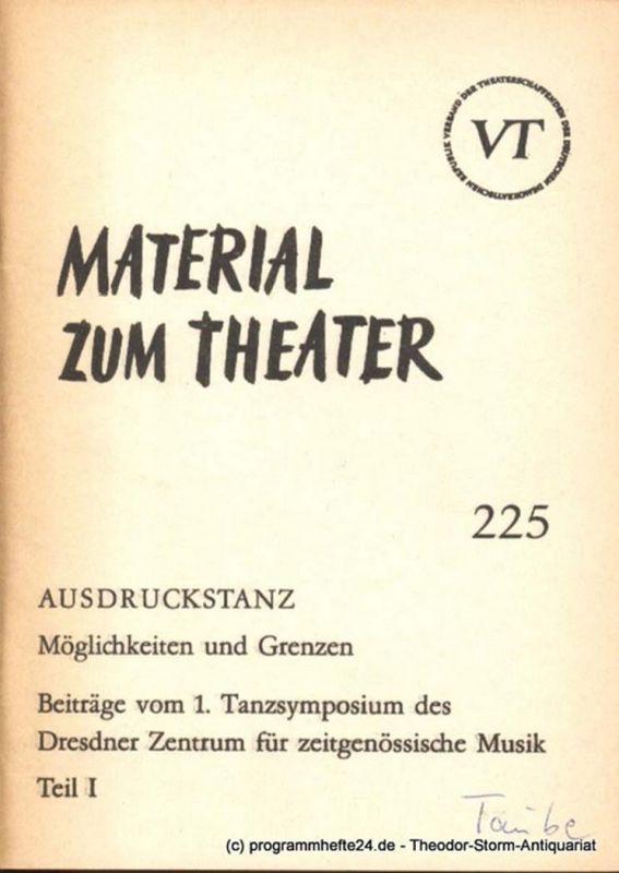 John Hans-Rainer Material zum Theater Nummer 225 Reihe Bühnentanz Heft 20