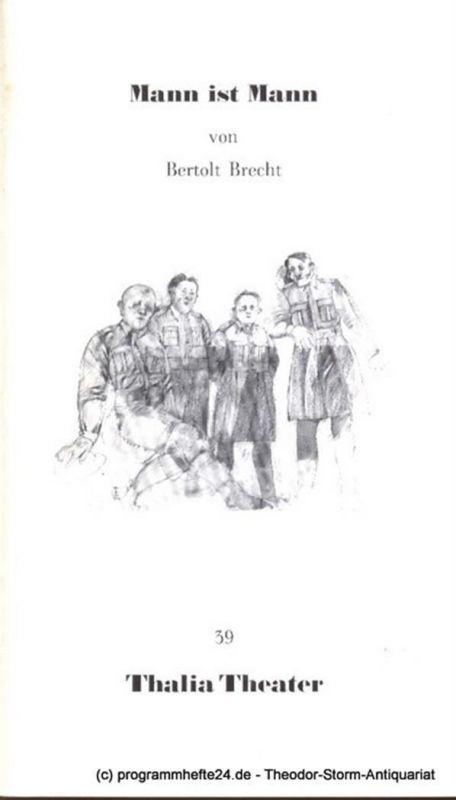 Thalia Theater, Flimm Jürgen Programmheft Mann ist Mann von Bertolt Brecht. Premiere 10. Juni 1989 Thalia Theater 39