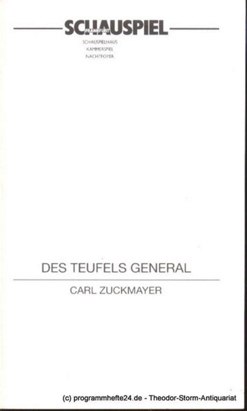 Schauspiel Frankfurt, Eschberg Peter, Pehlke Michael Programmheft Des Teufels General von Karl Zuckmayer. 4.6.1997 Spielzeit 1996/97