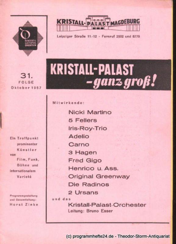Deutsche Konzert- und Gastspieldirektion Magdeburg, Kristall-Palast Magdeburg, Zinke Horst Kristall-Palast - ganz groß ! 31. Folge Oktober 1957
