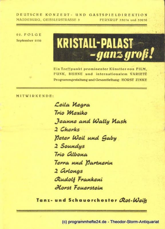 Deutsche Konzert- und Gastspieldirektion Magdeburg, Kristall-Palast Magdeburg, Zinke Horst Kristall-Palast - ganz groß ! 22. Folge September 1956 0