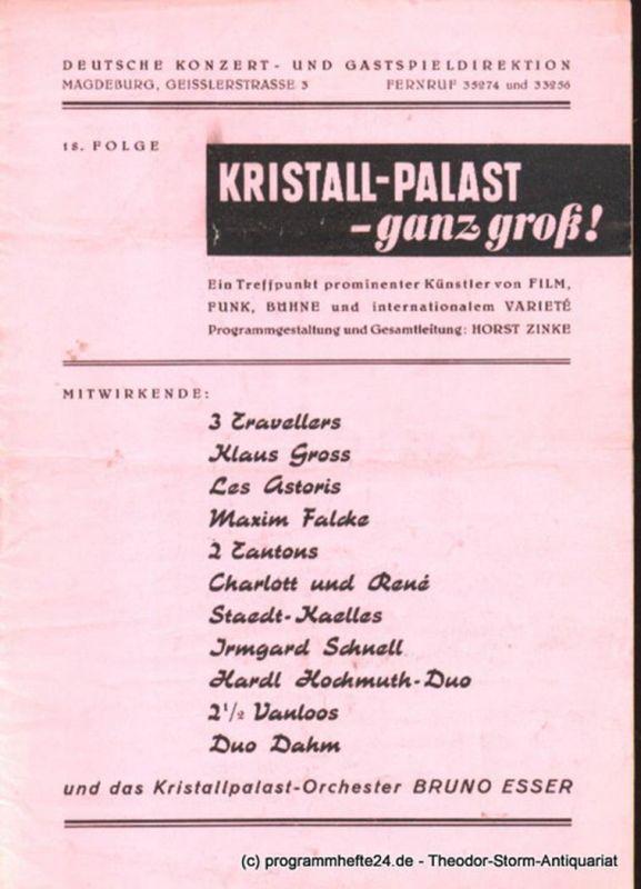 Deutsche Konzert- und Gastspieldirektion Magdeburg, Kristall-Palast Magdeburg, Zinke Horst Kristall-Palast - ganz groß ! 18. Folge