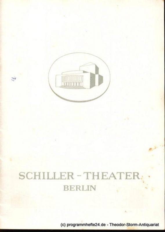 Schiller-Theater Berlin, Barlog Boleslaw, Beßler Albert Programmheft Gottes liebe Kinder. Schauspiel in drei Akten von Marcel Pagnol 1956/57 Heft 57