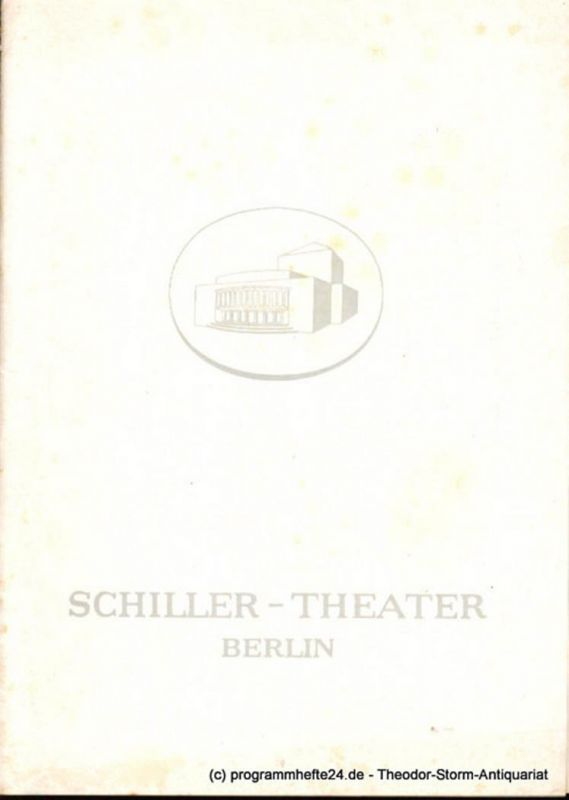 Schiller-Theater Berlin, Barlog Boleslaw, Beßler Albert Programmheft Dona Diana. Lustspiel von Don Augustin Moreto 1960/61 Heft 95