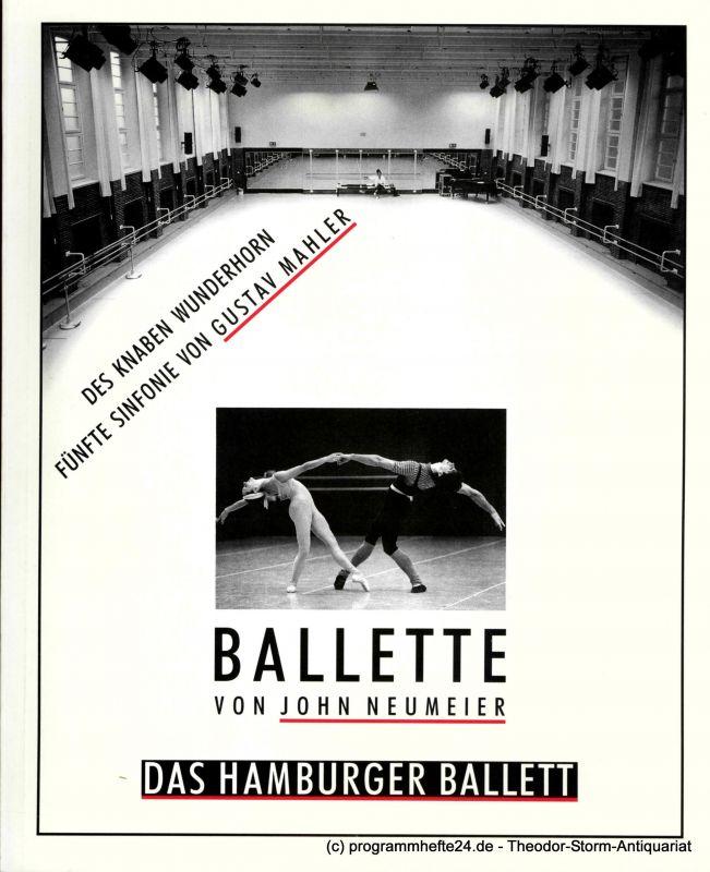 Hamburgische Staatsoper, Witzler Anja von Programmheft zu Des Knaben Wunderhorn und Fünfte Sinfonie von Gustav Mahler. Ballette von John Neumeier. Uraufführung am 10. Dezember 1989