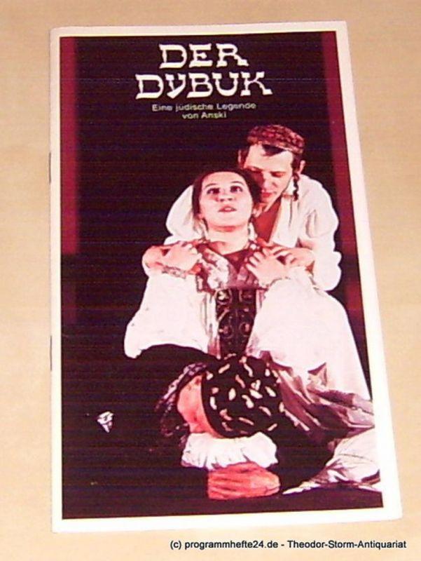 Anski ( Rappoport Schlomo Seinwel ), Scheidler Gisela, Nagel Ivan Programmheft Der Dybuk. Eine jüdische Legende von Anski Deutsches Schauspielhaus in Hamburg herausgegeben zum 12. April 1979