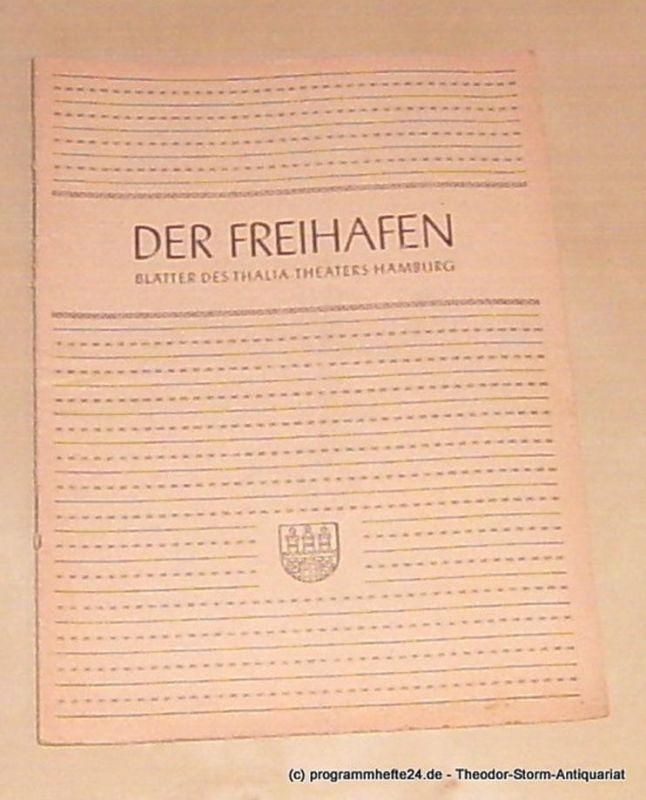 Thalia Theater Hamburg, Maertens Willy Der Freihafen. Blätter des Thalia-Theaters Hamburg Heft 1 Spielzeit 1948-49. Der Lügner und die Nonne