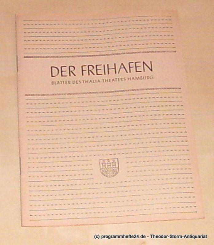 Thalia Theater Hamburg, Maertens Willy Der Freihafen. Blätter des Thalia-Theaters Hamburg Heft 3 Spielzeit 1949-50. Ihr 106. Geburtstag