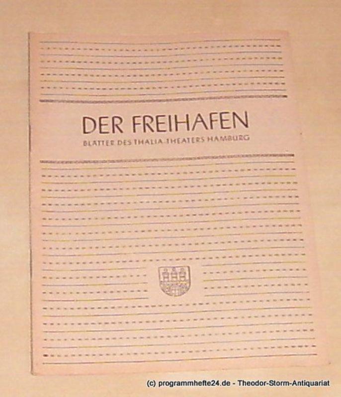 Thalia Theater Hamburg, Maertens Willy Der Freihafen. Blätter des Thalia-Theaters Hamburg Heft 4 Spielzeit 1949-50. Das Paradies