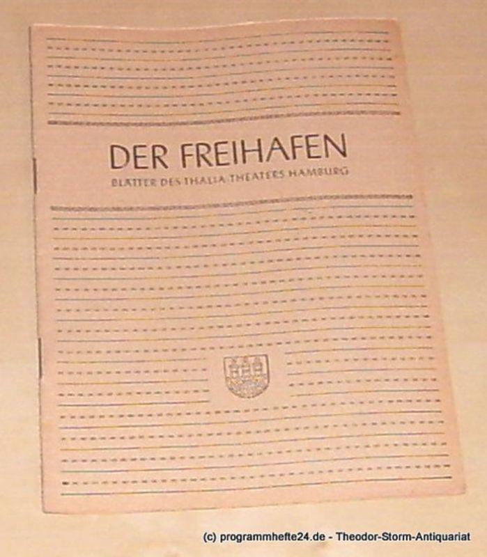 Thalia Theater Hamburg, Maertens Willy Der Freihafen. Blätter des Thalia-Theaters Hamburg Heft 2 Spielzeit 1949-50. Die Journalisten