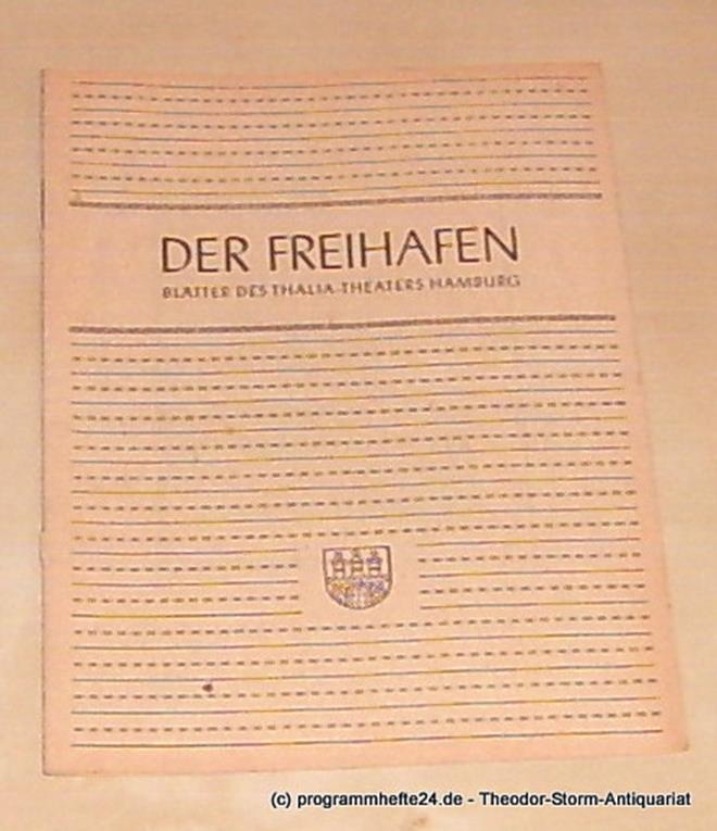 Thalia Theater Hamburg, Maertens Willy Der Freihafen. Blätter des Thalia-Theaters Hamburg Heft 2 Spielzeit 1948-49. Cesar