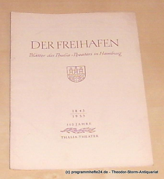 Thalia Theater Hamburg, Maertens Willy Der Freihafen. Blätter des Thalia-Theaters Hamburg Heft 8 Spielzeit 1953-54 Der Raub der Sabinerinnen