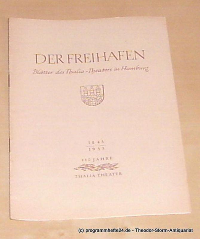 Thalia Theater Hamburg, Maertens Willy Der Freihafen. Blätter des Thalia-Theaters Hamburg Heft 2 Spielzeit 1953-54 Die Marquise