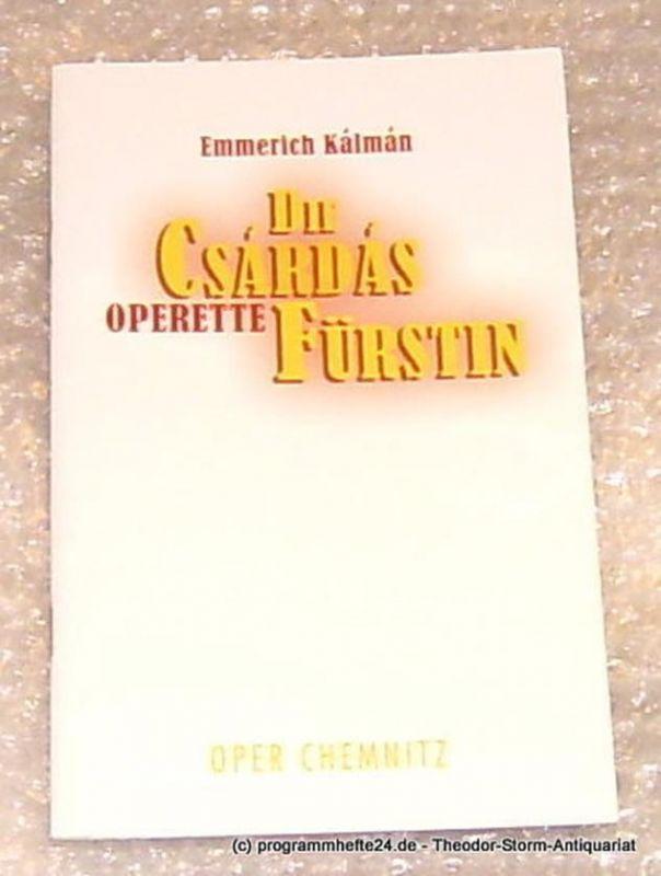 Städtische Theater Chemnitz, Neppl Carla Programmheft Die Csardasfürstin. Oper Chemnitz Spielzeit 2005/2006 Premiere am 3. Dezember 2005