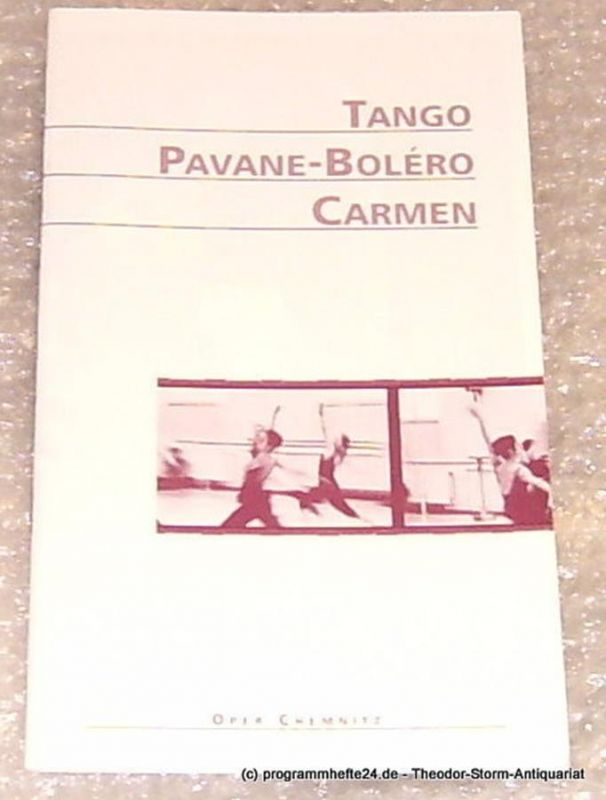 Städtische Theater Chemnitz, Neppl Carla Programmheft Tango Pavane-Bolero Carmen. Oper Chemnitz Premiere 31. Januar 1998