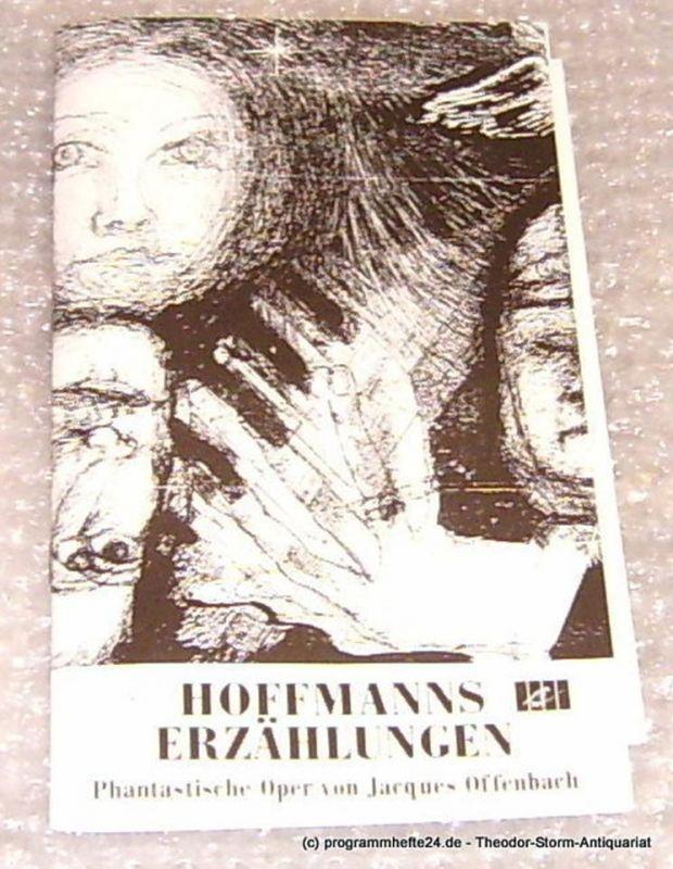 Städtische Theater Chemnitz, Leimert Volkmar Programmheft Hoffmanns Erzählungen. Spielzeit 1992/93
