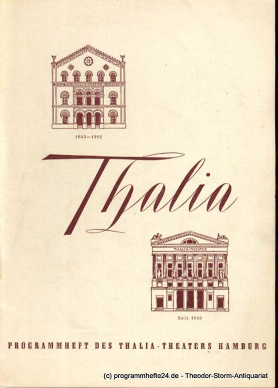 Dambek Albert, Kayser Conrad, Maertens Willy Thalia. 111. Spielzeit 1954/55 Heft 6 Programmheft des Thalia-Theaters Hamburg