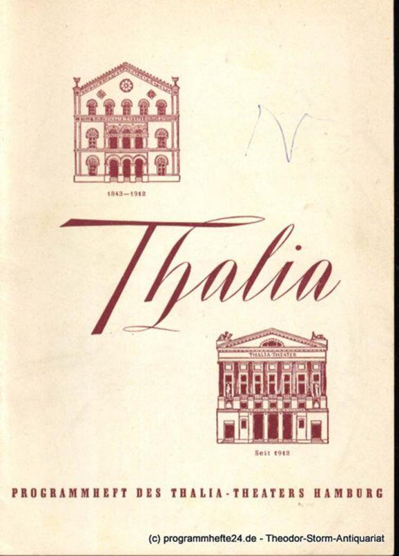 Dambek Albert, Kayser Conrad, Maertens Willy Thalia. 111. Spielzeit 1954 / 55 Heft 12 Programmheft des Thalia-Theaters Hamburg