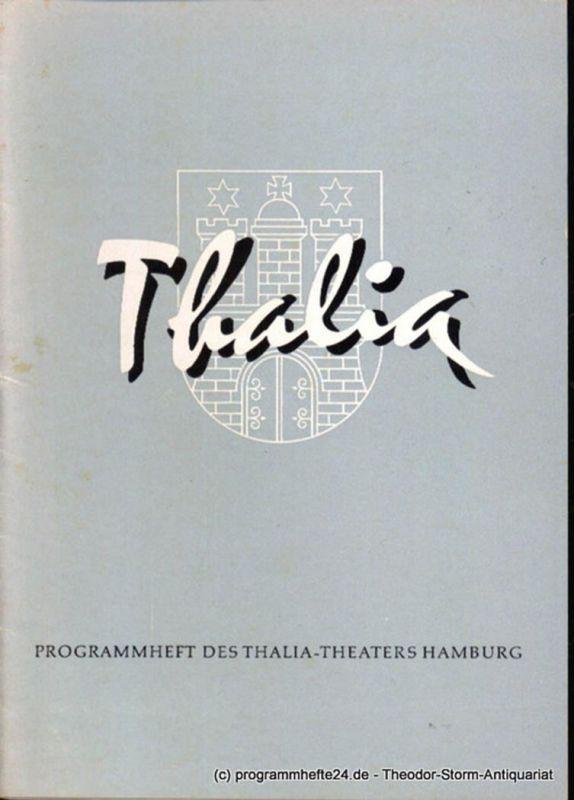 Dambek Albert, Kayser Conrad, Maertens Willy Thalia. 113. Spielzeit 1957 / 58 Heft 8 Programmheft des Thalia-Theaters Hamburg