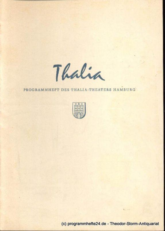 Dambek Albert, Kayser Conrad, Maertens Willy Thalia. 112. Spielzeit 1955 / 56 Heft 3 Programmheft des Thalia-Theaters Hamburg