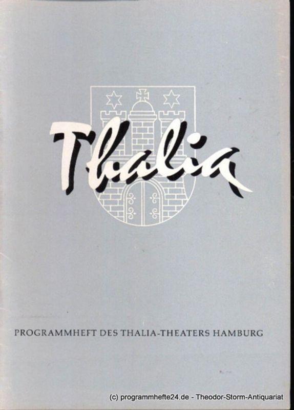 Dambek Albert, Kayser Conrad, Maertens Willy Thalia. 115. Spielzeit 1958 / 59 Heft 3 Programmheft des Thalia-Theaters Hamburg