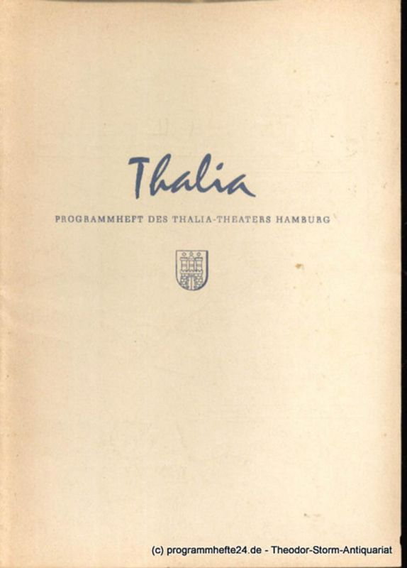 Dambek Albert, Kayser Conrad, Maertens Willy Thalia. 112. Spielzeit 1955 / 56 Heft 6 Programmheft des Thalia-Theaters Hamburg
