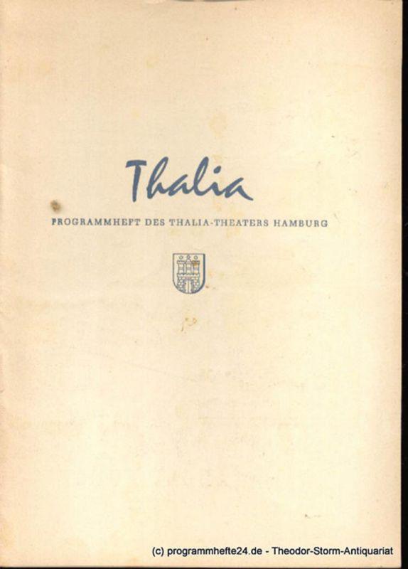 Dambek Albert, Kayser Conrad, Maertens Willy Thalia. 112. Spielzeit 1955 / 56 Heft 11 Programmheft des Thalia-Theaters Hamburg