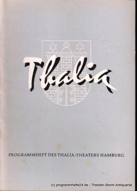 Dambek Albert, Kayser Conrad, Maertens Willy Thalia. 113. Spielzeit 1956 / 57 Heft 9 Programmheft des Thalia-Theaters Hamburg