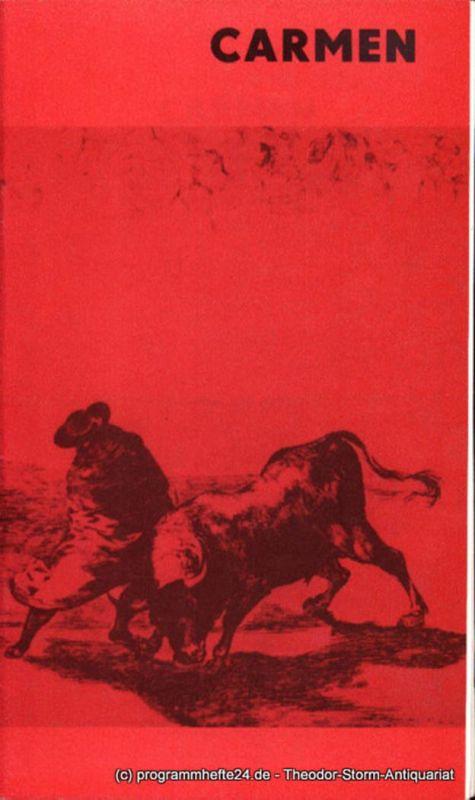 Städtische Theater Karl-Marx-Stadt, Gerhard Meyer, Mitzenheim Renate Programmheft Carmen. Spieljahr 1980. Premiere am 7. Oktober 1980
