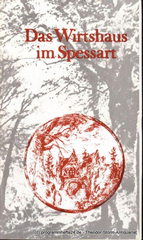 Städtische Theater Karl-Marx-Stadt, Gerhard Meyer, Leimert Volkmar Programmheft Das Wirtshaus im Spessart. Spieljahr 1983 Opernhaus. Premiere 22. Dezember 1983
