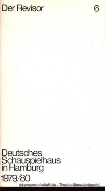 Deutsches Schauspielhaus in Hamburg, Günter König, Rolf Mares Programmheft zu Der Revisor von Nikolaj Gogol. Herausgegeben am 24. Februar 1980