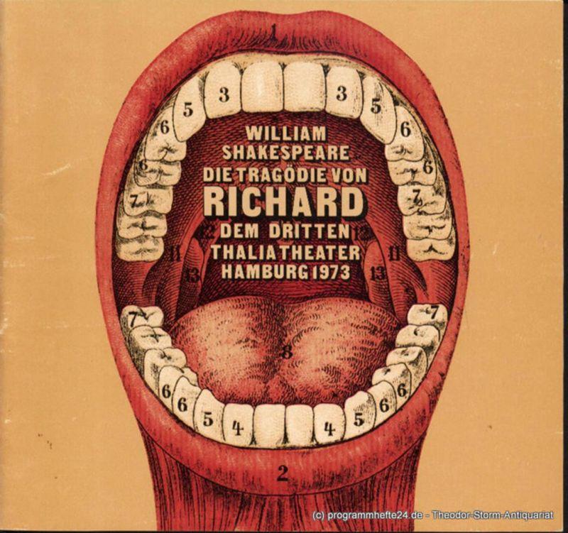 Thalia Theater Hamburg, Boy Gobert, Lunin Hanno Programmheft Die Tragödie von Richard dem Dritten von William Shakespeare. Spielzeit 1972 / 73 Heft 9