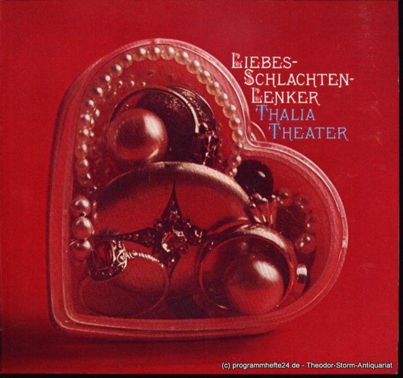 Thalia Theater Hamburg, Boy Gobert, Lunin Hanno Programmheft Liebes-Schlachten-Lenker von George Farquhar. Spielzeit 1971 / 72 Heft 9
