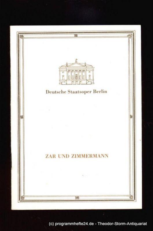 Deutsche Staatsoper Berlin, Haedler Manfred Programmheft Zar und Zimmermann. Komische Oper von Albert Lortzing. Sonnabend, den 4. Februar 1989