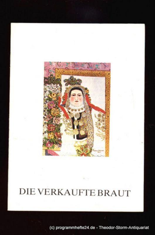 Komische Oper Berlin, Schmidt Eberhard Programmheft Die verkaufte Braut. Komische Oper in drei Akten von Bedrich Smetana. 2.2.1990