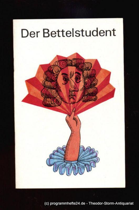 Metropol Theater, Intendant Hans Pitra, Damies Kurt Programmheft Der Bettelstudent. Operette in 3 Aufzügen. Spielzeit 1967 / 68 0