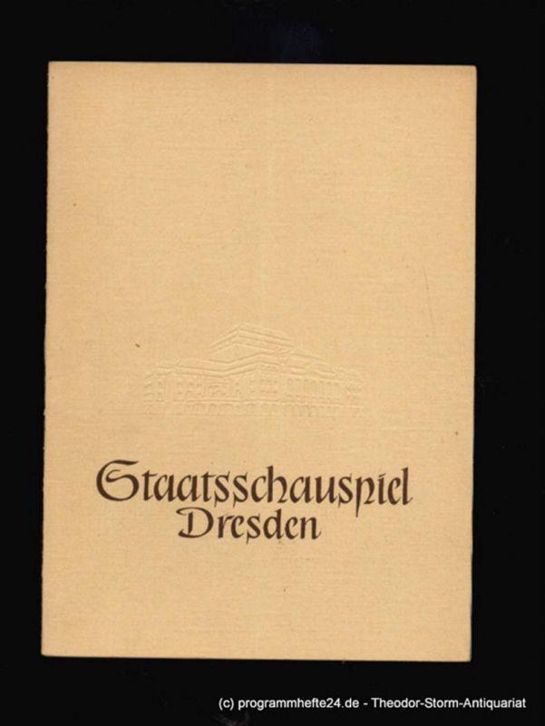 Staatsschauspiel Dresden, Pietzsch Heinz Programmheft Der Widerspenstigen Zähmung von William Shakespeare. 1956