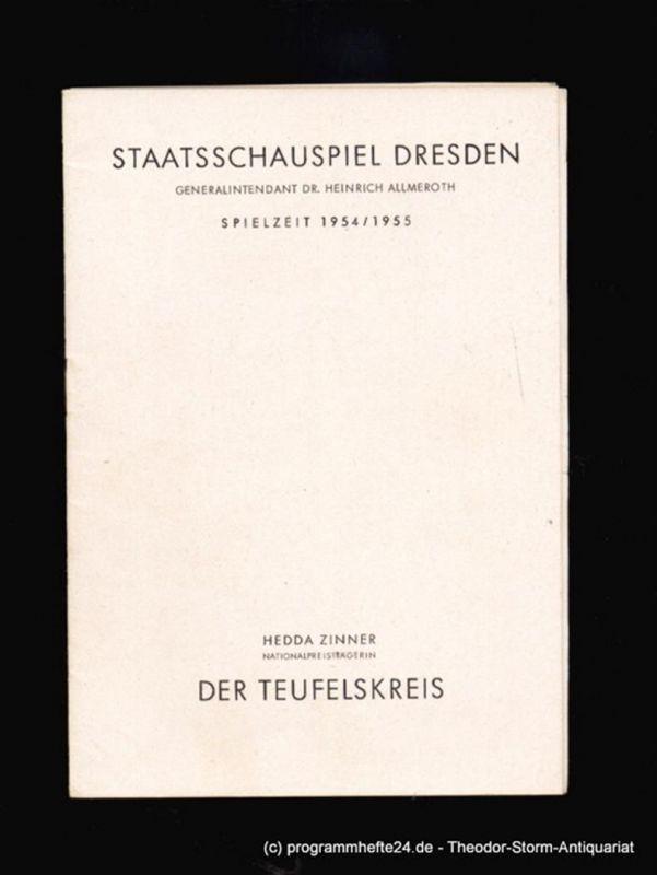 Staatsschauspiel Dresden, Ehrlich Lothar Programmheft Der Teufelskreis. Schauspiel in fünf Akten von Hedda Zinner. Spielzeit 1954 / 1955