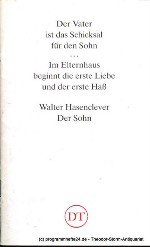 Deutsches Theater in Göttingen, Heinz Engels Programmheft Der Sohn. Ein Drama von Hans Hasenclever. Blätter des Deutschen Theaters in Göttingen Spielzeit 1991/92 XLII. Jahr Heft 620