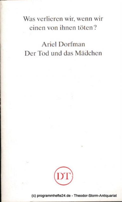 Deutsches Theater in Göttingen, Heinz Engels Programmheft Der Tod und das Mädchen von Ariel Dorfmann Blätter des Deutschen Theaters in Göttingen Spielzeit 1992/93 XLIII. Jahr Heft 629